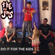 the jims - do it for the kids